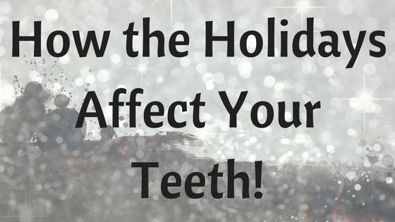 Holidays + Teeth